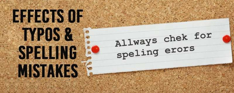 Effects of Typos & Spelling Mistakes