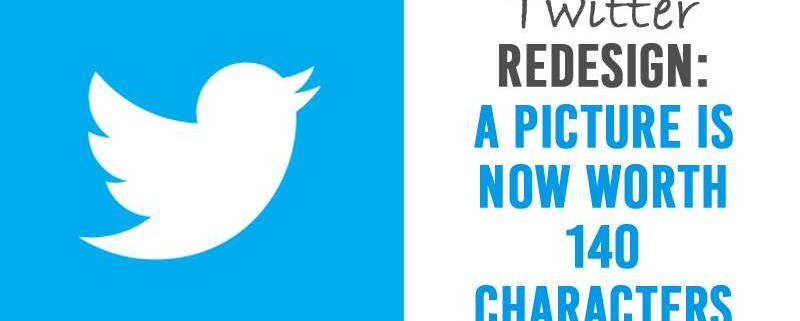 Twitter Redesign: A Picture Is Now Worth 140 Characters